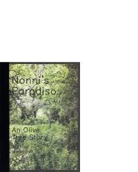 Nonni's Paradiso - An Olive Tree Story
