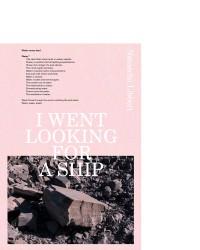I Went Looking for a Ship / Natascha Libbert / 9789492051387