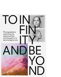 To Infinity and Beyond / BredaPhoto / 9789492051400