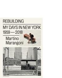 Rebuilding / Martino Marangoni / 9789492051349